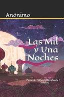 Las Mil Y Una Noche: (spanish Edition) (Worldwide Classics)