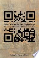 Folk Culture In The Digital Age Book PDF