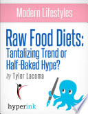 The Raw Food Diet  Does It Measure Up   Weight Loss  Fitness  Wellness  Book PDF