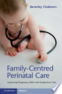 Family-Centred Perinatal Care