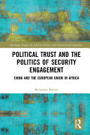 Pdf Political Trust and the Politics of Security Engagement Telecharger