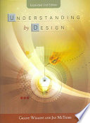 """Understanding by Design"" by Grant Wiggins, Grant P. Wiggins, Jay McTighe"