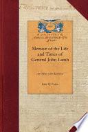 Memoir of the Life and Times of General John Lamb