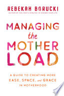 Managing the Motherload