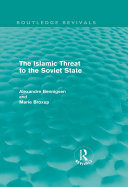 Pdf The Islamic Threat to the Soviet State (Routledge Revivals) Telecharger