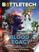 Battletech Legends Blood Legacy Book