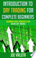 Introduction to Day Trading for Complete Beginners