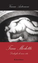 Tina Modotti - Dialoghi di una vita