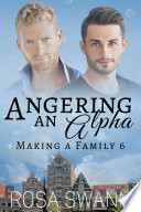 Angering An Alpha Making A Family 6