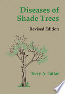 Diseases Of Shade Trees Revised Edition
