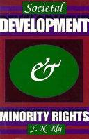 Societal Development & Minority Rights