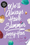 link to We'll always have summer : a Summer novel in the TCC library catalog