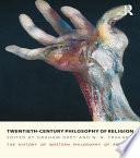 Twentieth Century Philosophy Of Religion