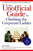 The unofficial guide to climbing the corporate ladder