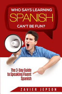 Spanish Workbook For Adults   Who Says Learning Spanish Can t Be Fun