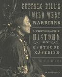 Buffalo Bill s Wild West Warriors