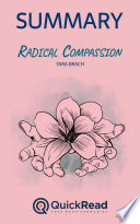 Radical Compassion by Tara Brach  Summary
