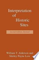 Interpretation of Historic Sites