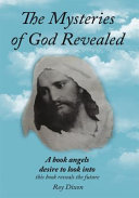 The Mysteries of God Revealed