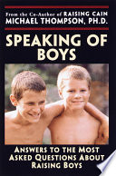 Speaking of Boys, Answers to the Most-Asked Questions About Raising Sons by Michael Thompson, PhD,Teresa Barker PDF