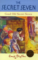 Secret Seven  Good Old Secret Seven