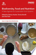 Biodiversity  Food and Nutrition