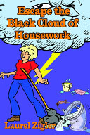 Escape the Black Cloud of Housework