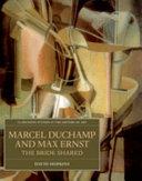 Marcel Duchamp and Max Ernst