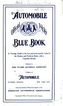 Automobile Blue Book: 1908. v. 1. New York, Canada and West