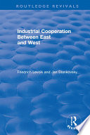 Industrial Cooperation between East and West