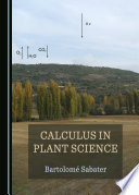 Calculus in Plant Science