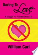 Daring To Love Book