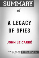 Summary of A Legacy of Spies  A Novel by John Le Carr   Conversation Starters