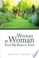 Woman to Woman  From My Heart to Yours Book