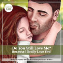 Do You Still Love Me