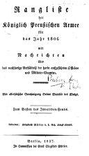Rangliste der Königlich Preussischen Armee für das Jahr 1806, mit Nachrichten über das nachherige Verhältniss der darin aufgeführten Officiere und Militair-Beamten