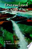 DREAMLAND (THE WORTH OF MAN)