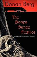 The Bones Dance Foxtrot Book