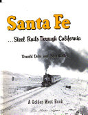 Santa Fe  Steel Rails Through California