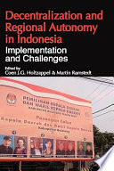 Decentralization And Regional Autonomy In Indonesia