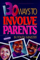 Pdf 130 Ways to Involve Parents in Youth Ministry