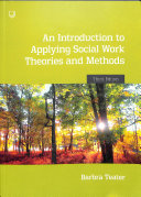 An Introduction to Applying Social WorkTheories and Methods 3e