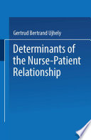 Determinants of the Nurse Patient Relationship