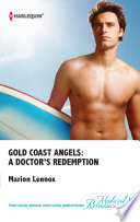Gold Coast Angels A Doctor S Redemption