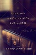 Recovering Biblical Manhood   Womanhood