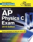 Cracking the AP Physics C Exam  2015 Edition