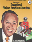 Portraits Of Exceptional African American Scientists