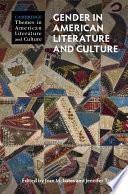 Gender In American Literature And Culture
