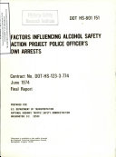 Factors Influencing Alcohol Safety Action Project Police Officers Dwi Arrests Final Report