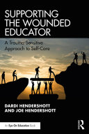 Supporting the Wounded Educator [Pdf/ePub] eBook